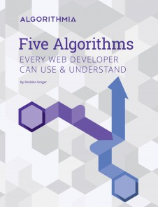 5 Algorithms Every Web Developer Can Use and Understand