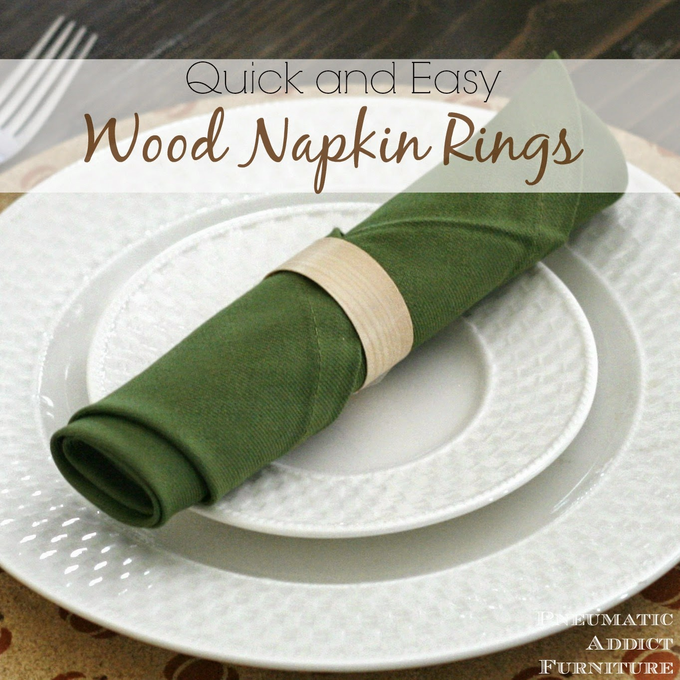 pneumatic addict and easy wood napkin rings