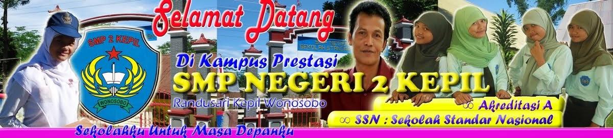 Selamat Datang di Blog SMP N 2 Kepil Wonosobo ...(untuk mengakses ...
