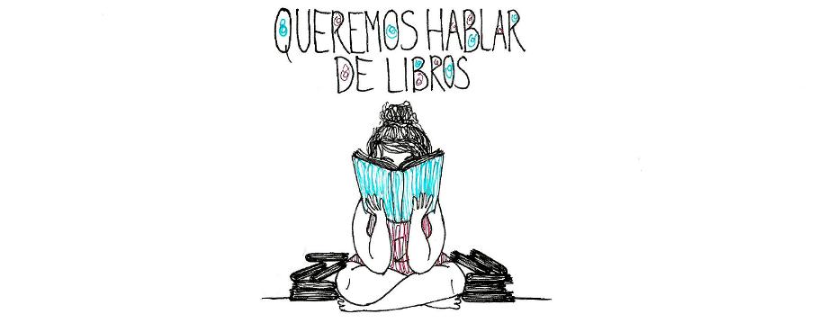 Queremos hablar de libros