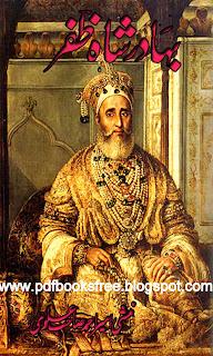 Bahadur Shah Zafar History