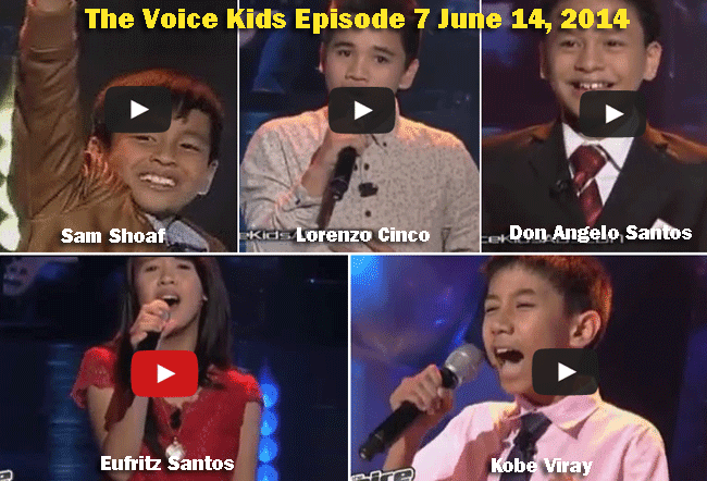 The Voice Kids Episode 7 June 14, 2014: Sam Shoaf, Lorenzo Cinco, Don Angelo Santos, Eufritz Santos, Kobe Viray