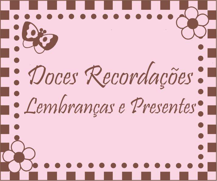 DOCES RECORDAÇÕES LEMBRANÇAS E PRESENTES