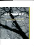 DODEMANSDAGEN, samen met Willem van Toorn
