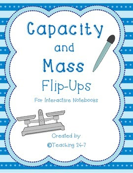 https://www.teacherspayteachers.com/Product/Capacity-and-Mass-Flip-Ups-1807234