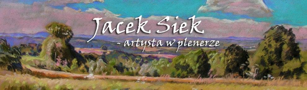 Jacek Siek - artysta w plenerze