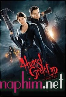 Thợ Săn Phù Thuỷ - Hansel & Gretel 2013