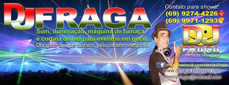 Dj Fraga - O Melhor da Dance Music