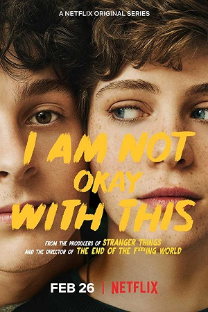 I Am Not Okay with This (2020) S01 All Episode [Season 1] Complete Dual Audio [Hindi+English] Download 480p