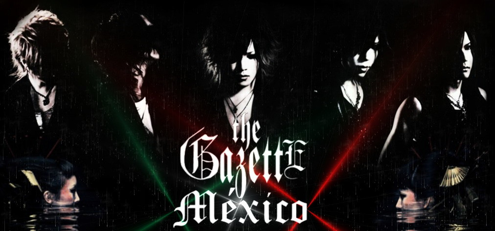 the GazettE Mxico Street Team