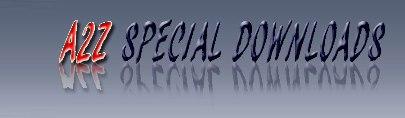 A2Z SPECIAL DOWNLOADS