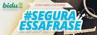 Concurso Cultural Bidu Corretora