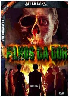 Download Baixar Filme Filhos Da Dor   Dublado