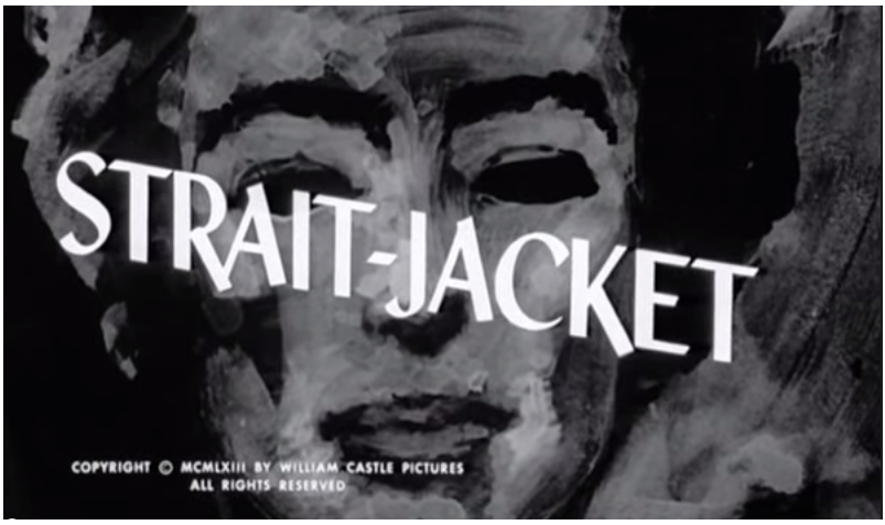 Film Review: Strait-Jacket (1964)
