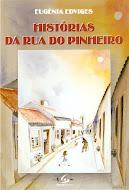 Histórias da Rua do Pinheiro