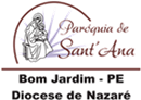 Paróquia de Sant'Ana Bom Jardim - PE