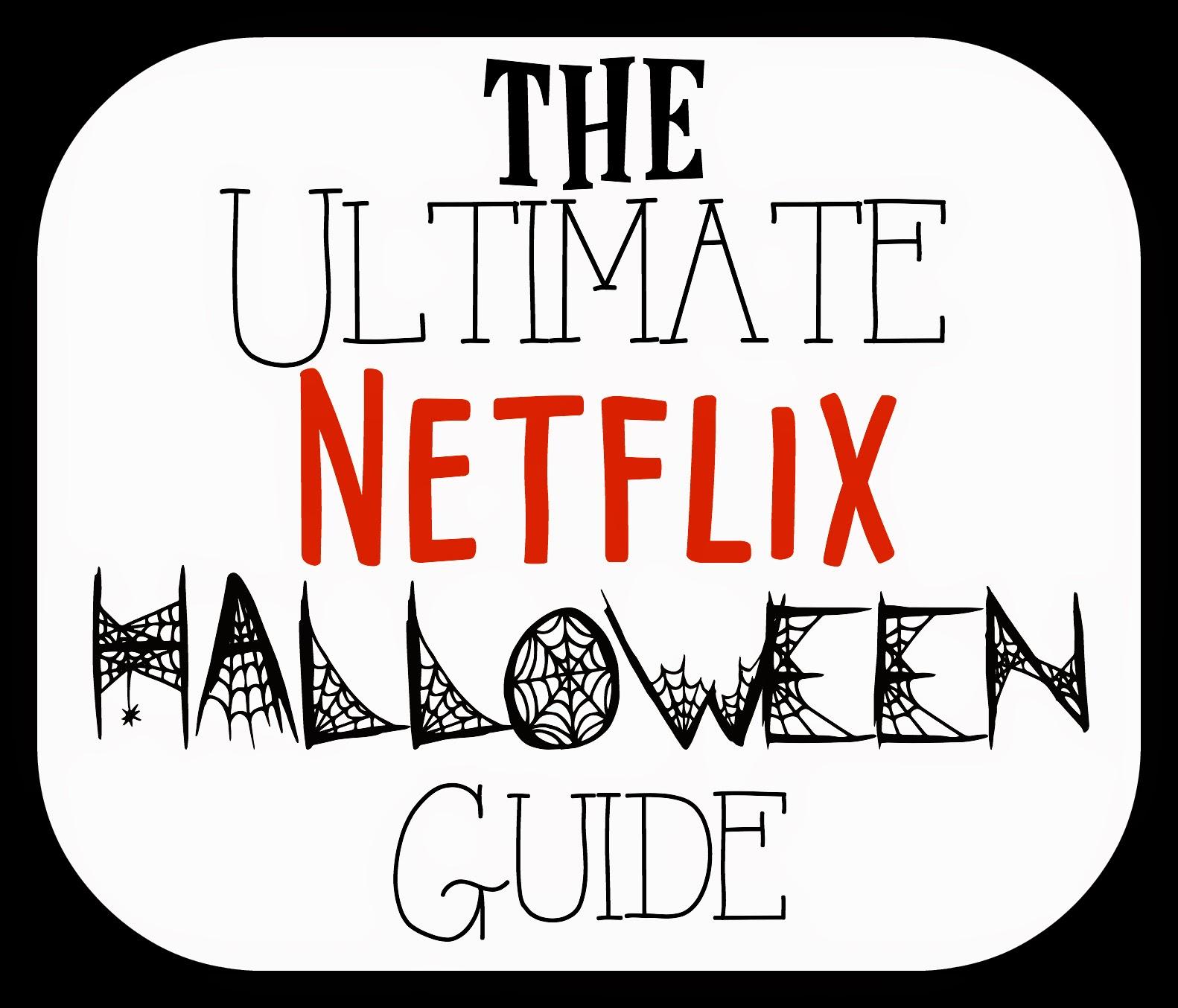 In-Between Life: The Ultimate Netflix Halloween Guide!