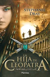 La hija de Cleopatra de Stephanie Dray