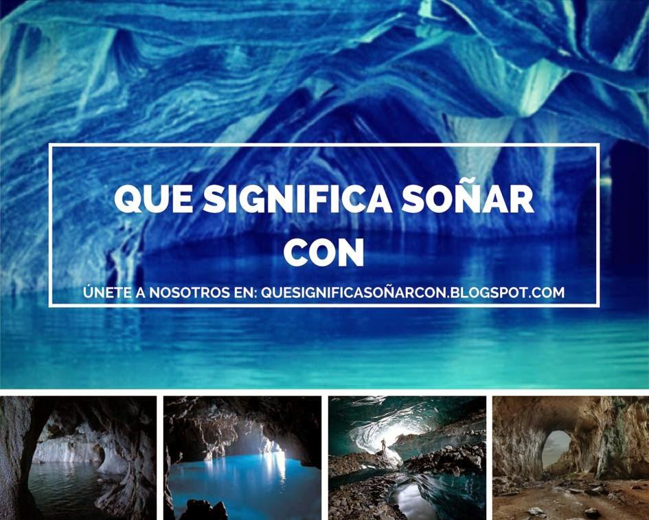 cual es el significado de soñar con cueva o caverna