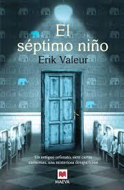 """El séptimo niño"" - Erik Valeur"