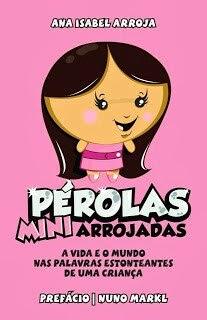 """O NOSSO LIVRO """"Pérolas Mini-Arrojadas"""""""