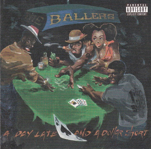 The Ballers - A Day Late and a Dollar Short