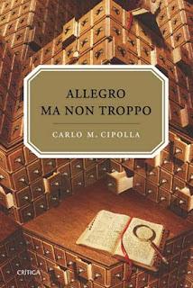 Allegro ma non troppo, Carlo M Cipolla
