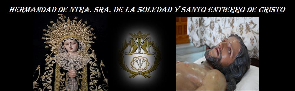 HERMANDAD DE NUESTRA SEÑORA DE LA SOLEDAD Y SANTO ENTIERRO DE CRISTO