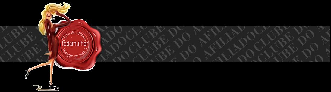 CLUBE DO AFILIADO TODAMULHER