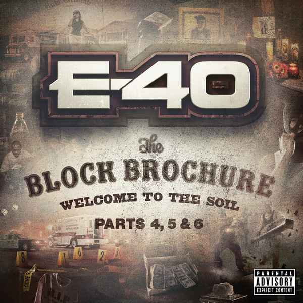 E-40 - The Block Brochure: Welcome To the Soil, Pt. 4, 5, & 6 Cover