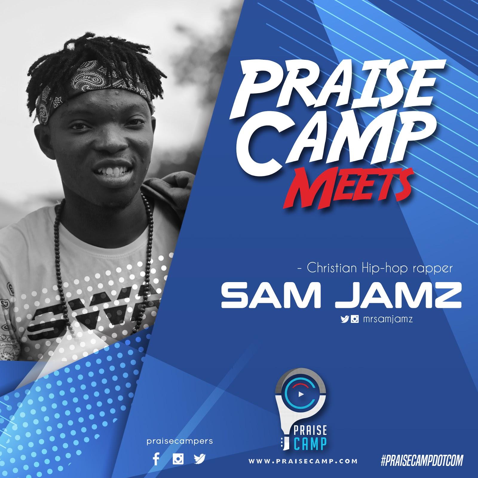 #PraiseCampMeets SamJamz