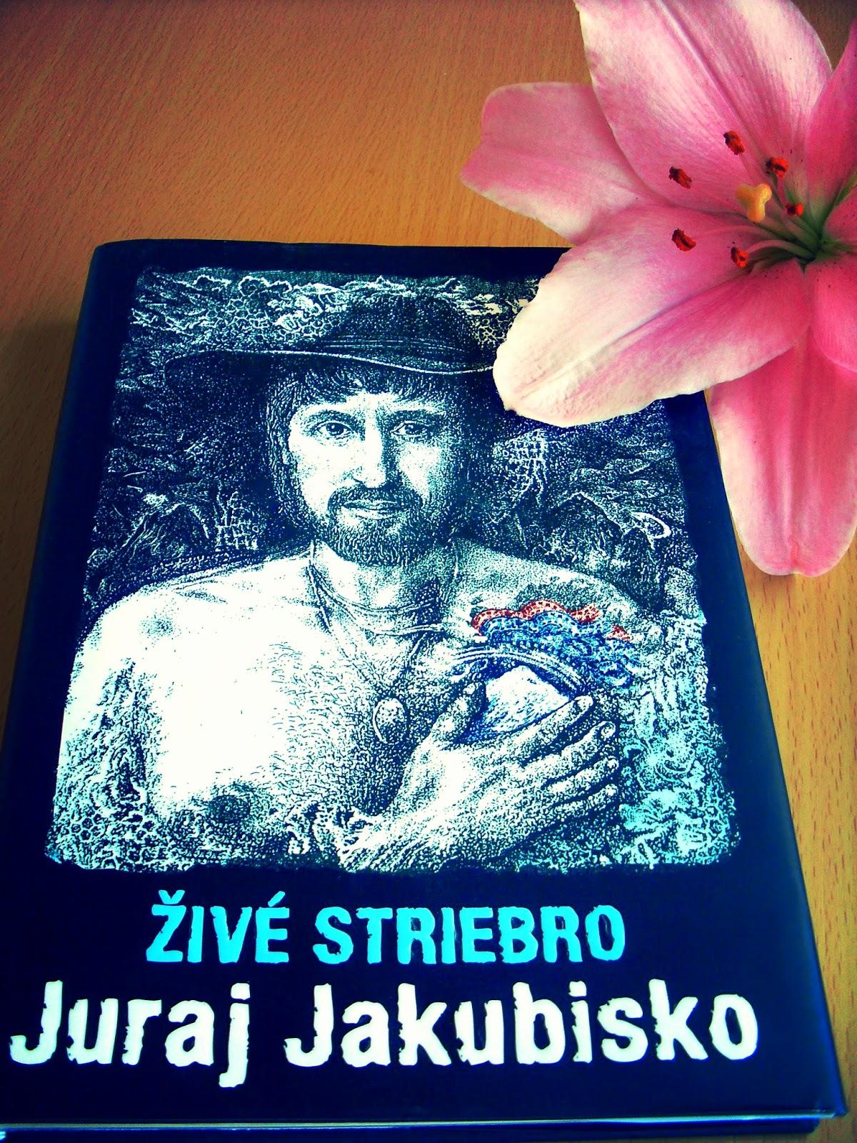 Juraj Jakubisko - Živé striebro