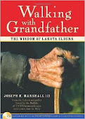 Walking with Grandfather by Joseph M. Marshall III