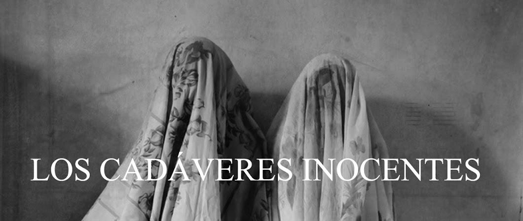 Los Cadáveres Inocentes