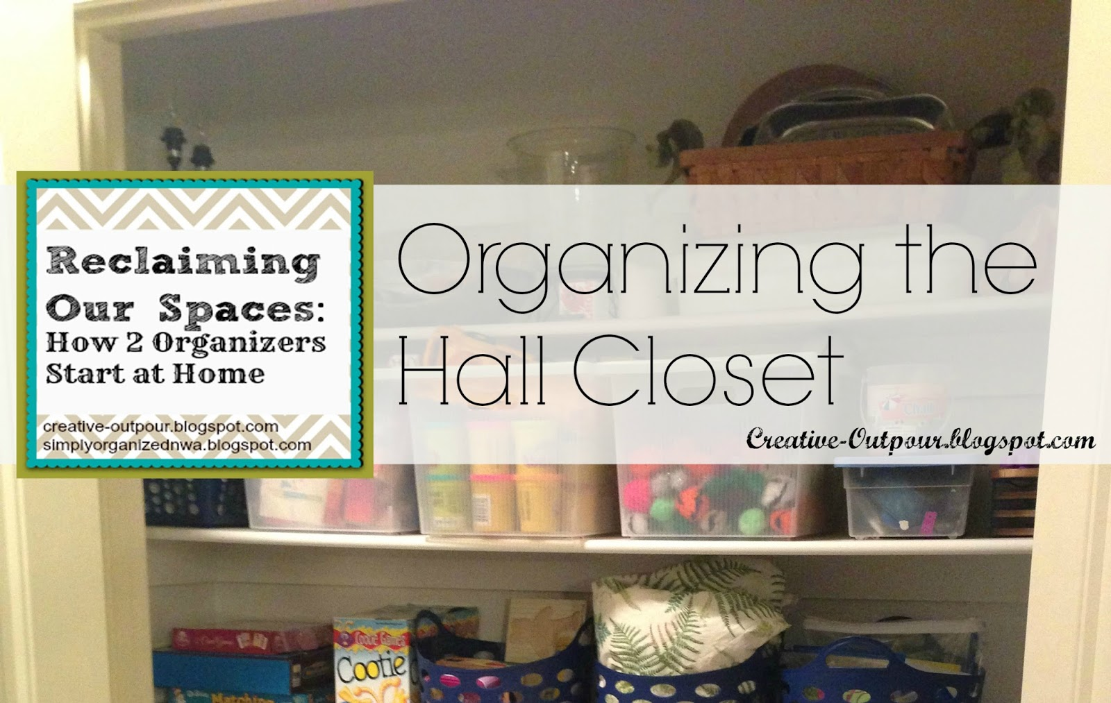 Reclaiming Our Spaces: Hall Closet - Creative Outpour