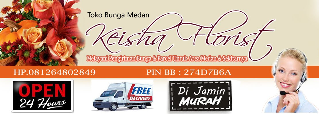 TOKO BUNGA MEDAN | KEISHA FLORIST 081264802849