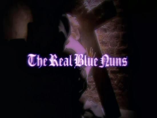 The Real Blue Nuns 2006