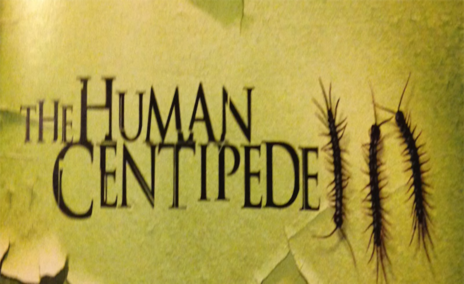 The Human Centipede 3 banner