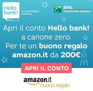 Con HELLO BANK GRATIS un BUONO AMAZON di 200 euro!