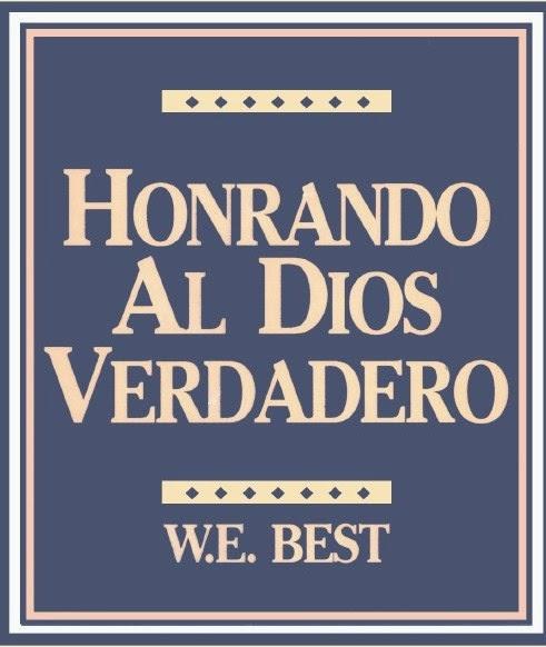 W. E. Best-Honrando Al Dios Verdadero-