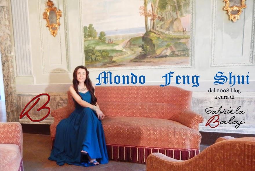 """Mondo Feng Shui"" Italia a cura di Gabriela Balaj dal 2008 Blog di Feng Shui Design Lifestyle"