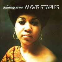 mavis staples - don't change me now (1990)