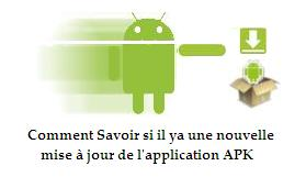 Application APK android - Savoir si il ya une nouvelle MAJ pour apk
