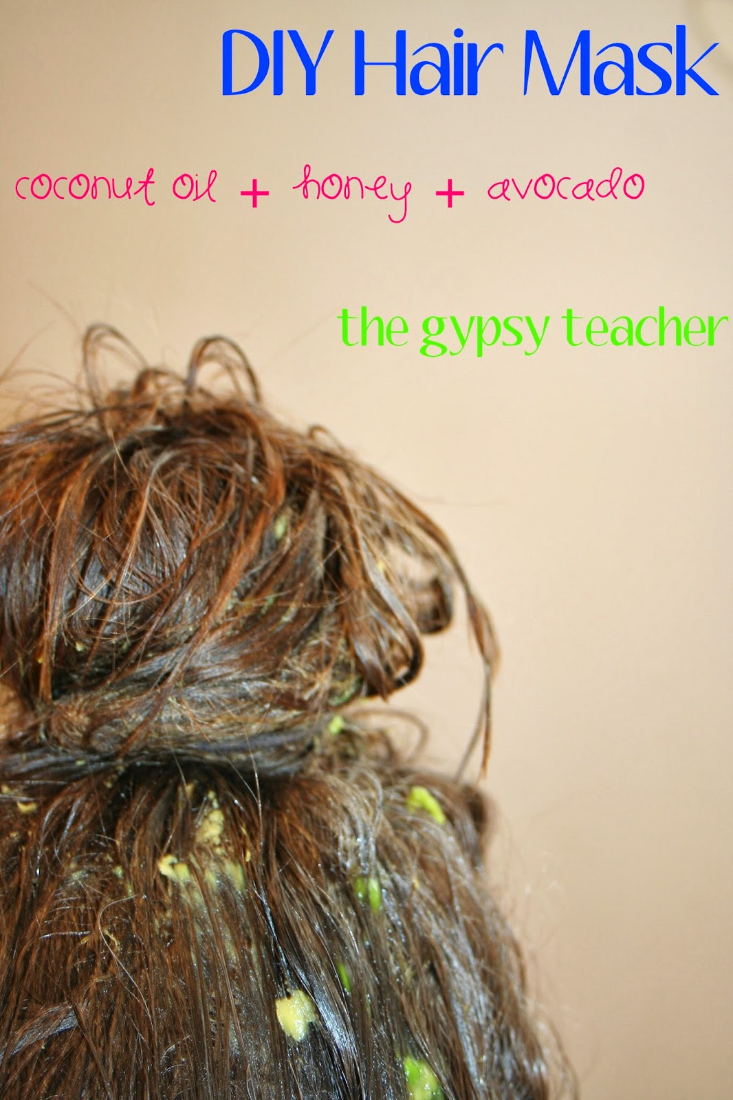 diy nourishing hair mask the gypsy teacher. Black Bedroom Furniture Sets. Home Design Ideas