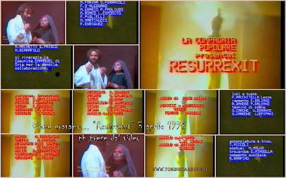 """- come eravamo... """"rappresentazione teatrale """"resurrexit"""" del 3 aprile 1993"""" ... il video"""
