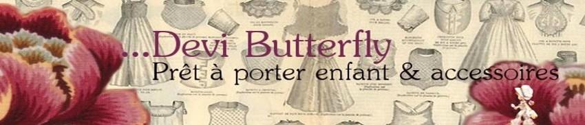 ...Devi Butterfly Créations