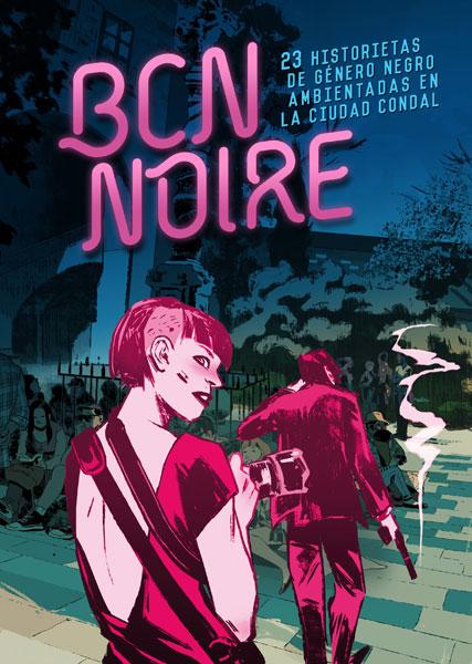 """""""BCN NOIRE"""" (2018)"""