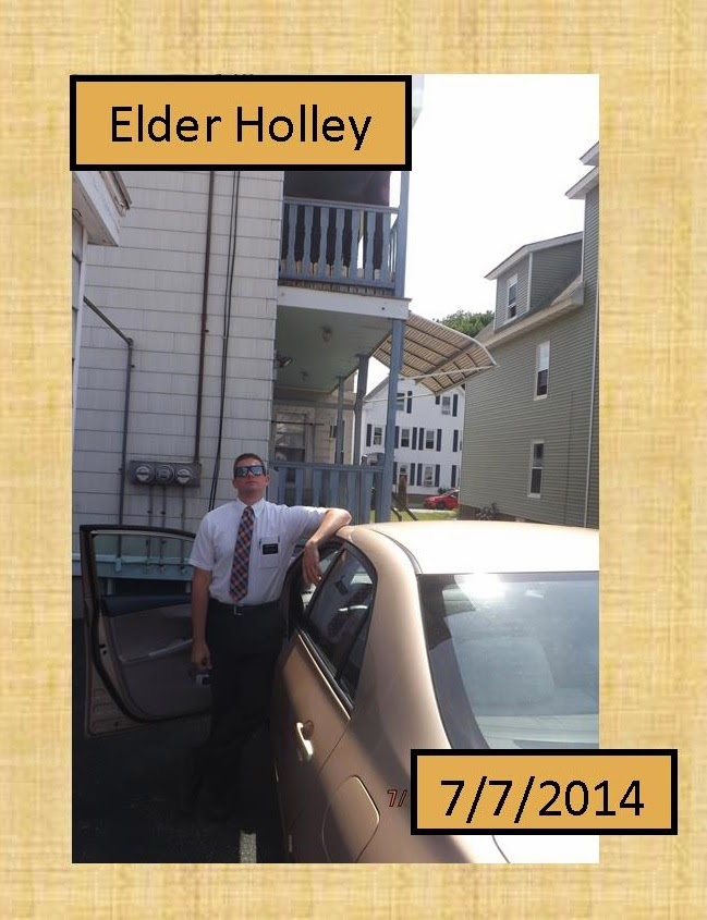 July 7, 2014 - Elder Holley