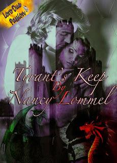 http://www.amazon.com/Tyrants-Keep-Nancy-Lommel-ebook/dp/B00DCY4AYS/ref=sr_1_1?s=books&ie=UTF8&qid=1386257053&sr=1-1&keywords=tyrant%27s+keep