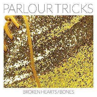 Broken Hearts Bones (Parlour Tricks)